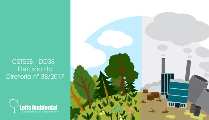 CETESB - DD38 - Decisão da Diretoria nº 38/2017