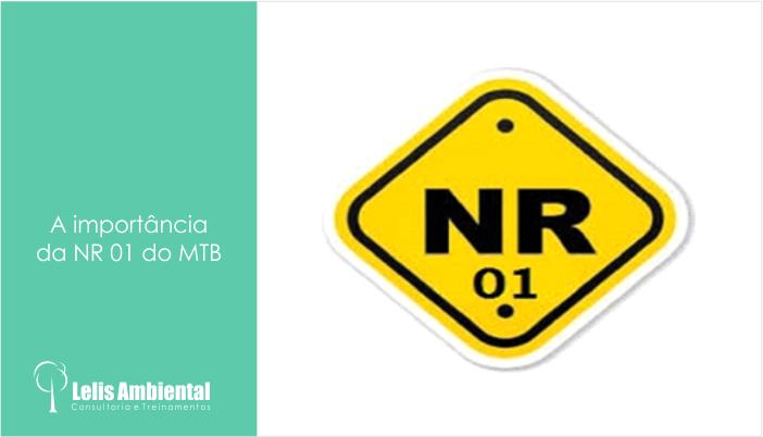 A importância da NR 01 do MTB
